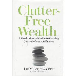 """Clutter Free Wealth"""